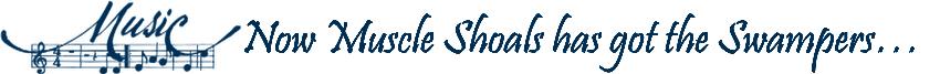 Meet Muscle Shoals